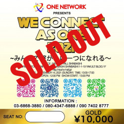 We Connect As One Gold Ticket 10,000 Yen
